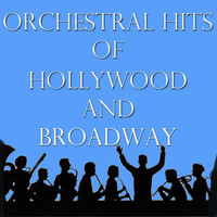 Royal Philharmonic Orchestra - Orchestral Hits of Hollywood and Broadway, Vol. 1