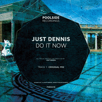 Just Dennis - Do It Now