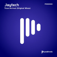 Jaytech - Ticon/Arrival (Original Mixes)