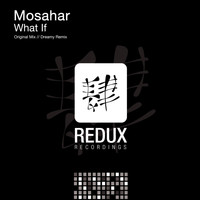 Mosahar - What If