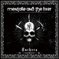 Mentallo & The Fixer - Zothera