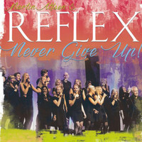 Reflex - Never give up