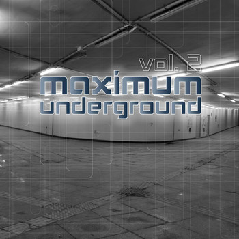 Various Artists - Maximum Underground, Vol. 2