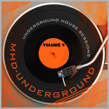 Various Artists - Underground House Sessions, Vol. 4