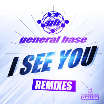 General Base - I See You (Remixes)