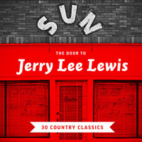 Jerry Lee Lewis - The Door to Jerry Lee Lewis - 30 Country Classics