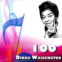 Dinah Washington - 100 Dinah Washington