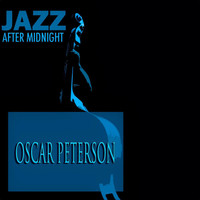 Oscar Peterson - Jazz After Midnight