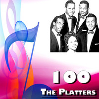 The Platters - 100 the Platters