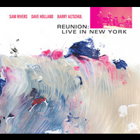 Sam Rivers - Reunion: Live in New York