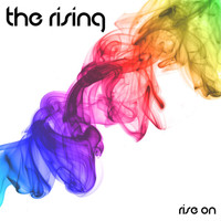 The Rising - Rise On