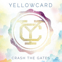 Yellowcard - Crash the Gates