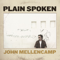 John Mellencamp - Plain Spoken