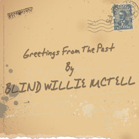 Blind Willie McTell - Greetings from the Past