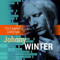 Johnny Winter - The Legend Collection: Johnny Winter