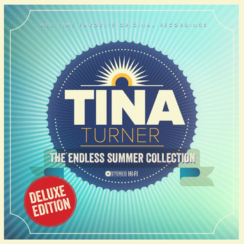 Tina Turner - The Endless Summer Collection