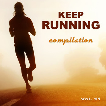 Various Artists - Keep Running Compilation, Vol. 11 (Explicit)