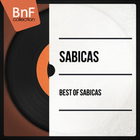 Sabicas - Best of Sabicas