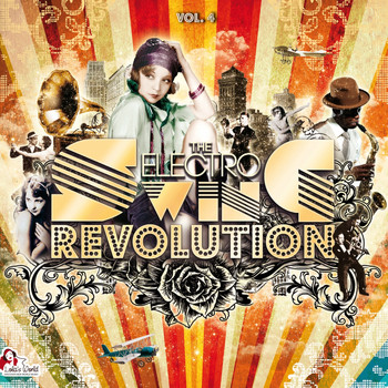 Various Artists - The Electro Swing Revolution, Vol. 4