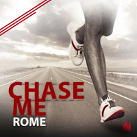 Rome - Chase Me
