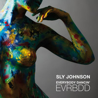 Sly Johnson - EVRBDD (Everybody Dancin') - Single