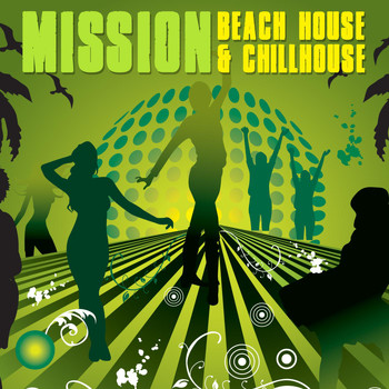 Various Artists - Mission Beach House & Chillhouse