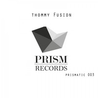 Thommy Fusion - Primatic 003
