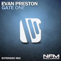Evan Preston - Gate One (Extended Mix)