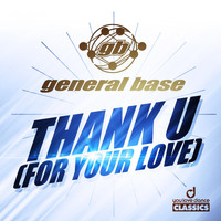 General Base - Thank U (For Your Love)