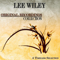 Lee Wiley - Original Recordings Collection (A Timeless Selection)