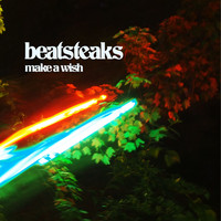 Beatsteaks - Make a Wish