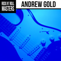 Andrew Gold - Rock n' Roll Masters: Andrew Gold (Re-Record)