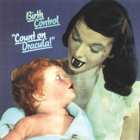 Birth Control - Count on Dracula