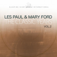 Les Paul & Mary Ford - The Classic Years, Vol. 2