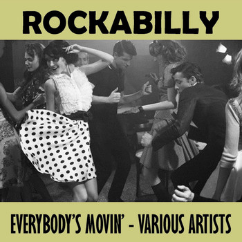 Various Artists - Rockabilly - Everybody's Movin'