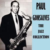 Paul Gonsalves - The Jazz Collection