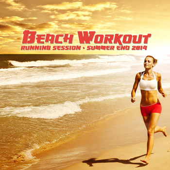 Various Artists - Beach Workout Running Session - Summer End 2014
