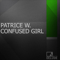 Patrice W. - Confused Girl