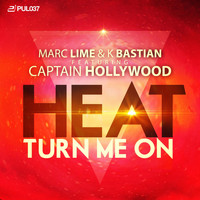 Marc Lime & K Bastian feat. Captain Hollywood - Heat (Turn Me On)