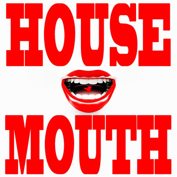 Various Artists - House Mouth, Vol. 1