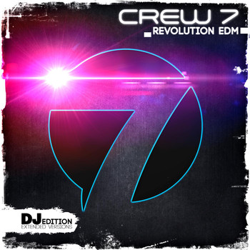 Crew 7 - Revolution EDM (DJ Edition)