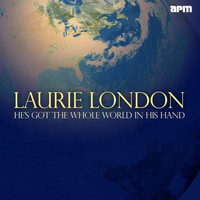 Laurie London - He's Got the Whole World in His Hands