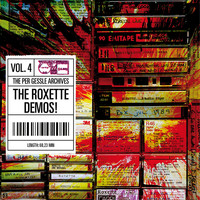 Per Gessle - The Per Gessle Archives - The Roxette Demos!, Vol. 4