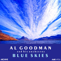 Al Goodman And His Orchestra - Blue Skies