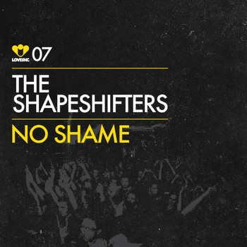 The Shapeshifters - No Shame