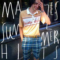 Mazes - Summer Hits (J&J Don't Like)