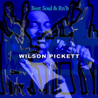 Wilson Pickett - Best Soul & Rn'b