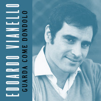 Edoardo Vianello - Guarda come dondolo