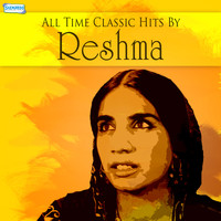 Reshma - All Time Classic Hits by Reshma