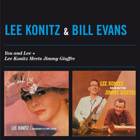 Lee Konitz - You and Lee + Lee Konitz Meets Jimmy Giuffre (feat. Bill Evans)